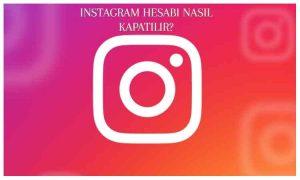 Kalıcı veya Geçici Olarak Instagram Hesabı Kapatma