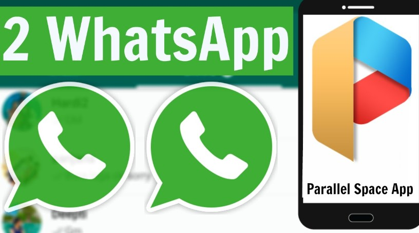 2 whatsapp parallel space uygulaması